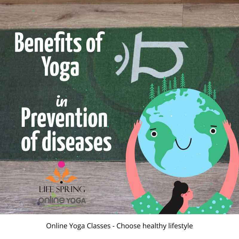 Yoga benefits in prevention of diseases